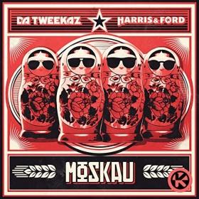 DA TWEEKAZ & HARRIS & FORD - MOSKAU